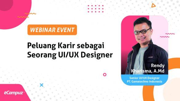 Webinar Series 11 Peluang Karir sebagai Seorang UI/UX Designer 9