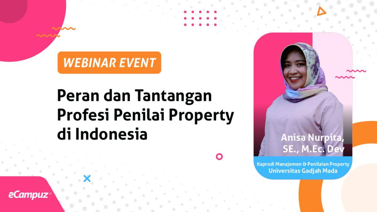 Webinar Series 14 Peluang dan Tantangan Profesi Penilai di Indonesia