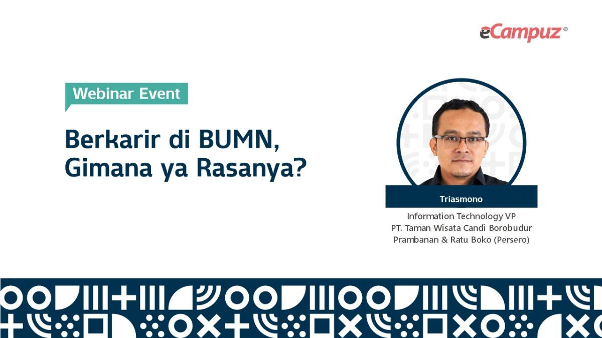 Webinar Series 24: Bekerja di BUMN, Gimana ya Rasanya?