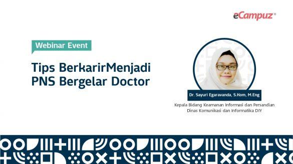 Webinar eCampuz Series 30 'Tips Berkarir Menjadi PNS Bergelar Doktor' 6