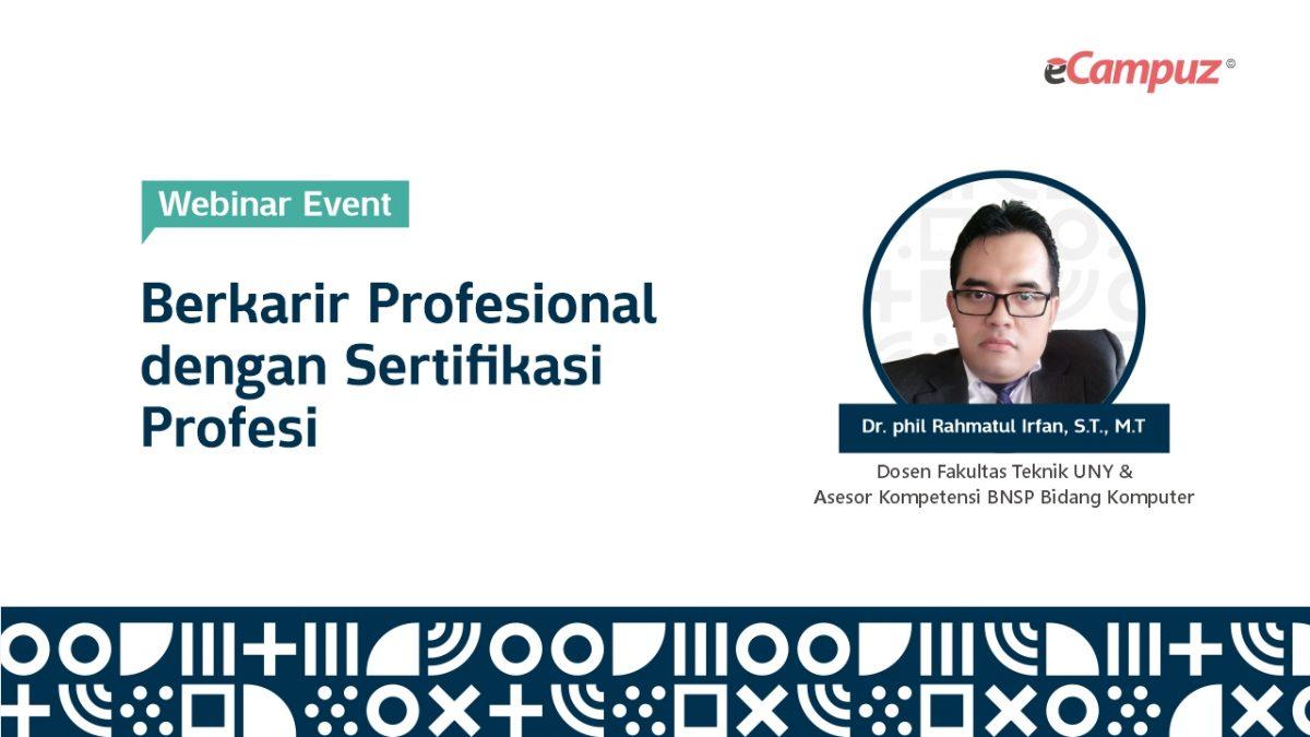 Webinar eCampuz Series 32 'Berkarir Profesional dengan Sertifikasi Profesi'