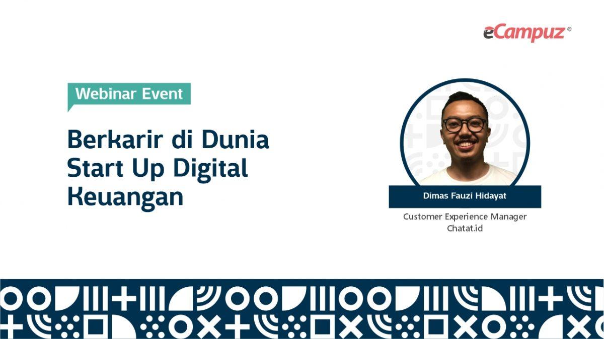 Webinar eCampuz Series 36 'Berkarir di Dunia Start Up Digital Keuangan'