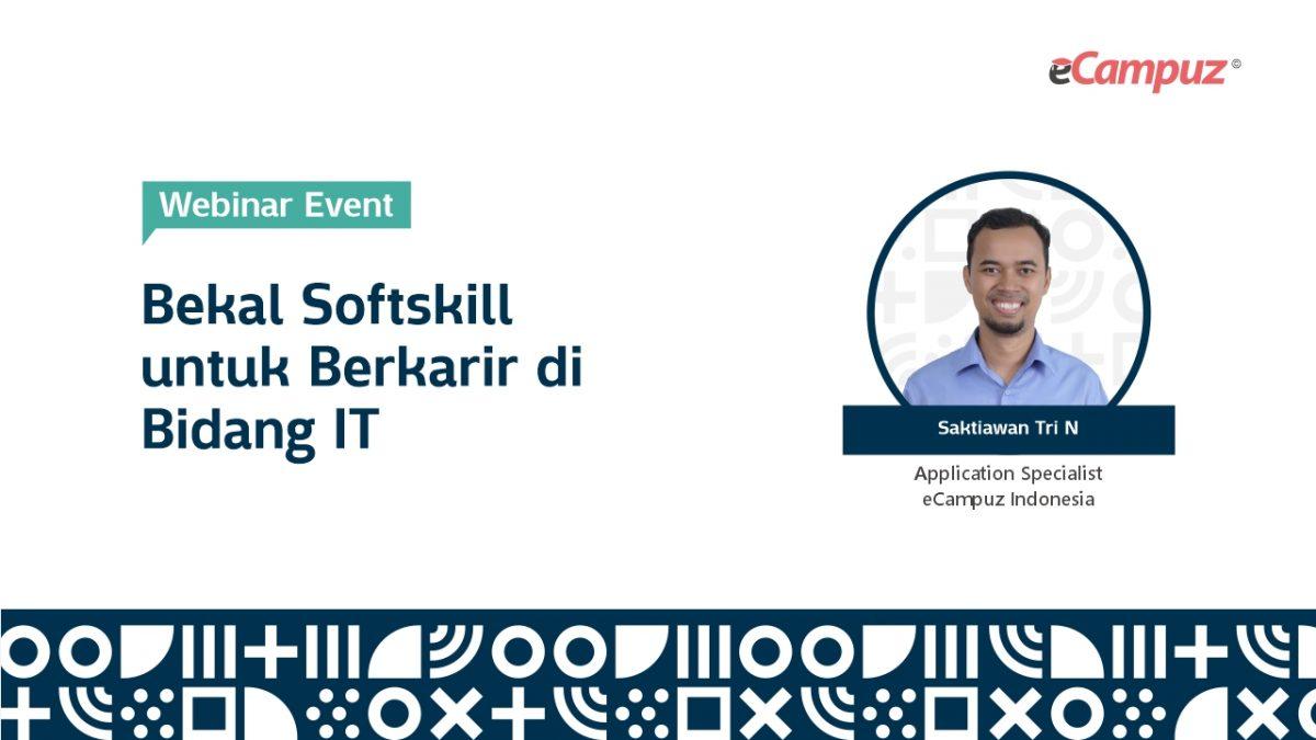 Webinar eCampuz Series 39 'Bekal Soft Skill untuk Berkarir di Bidang IT'