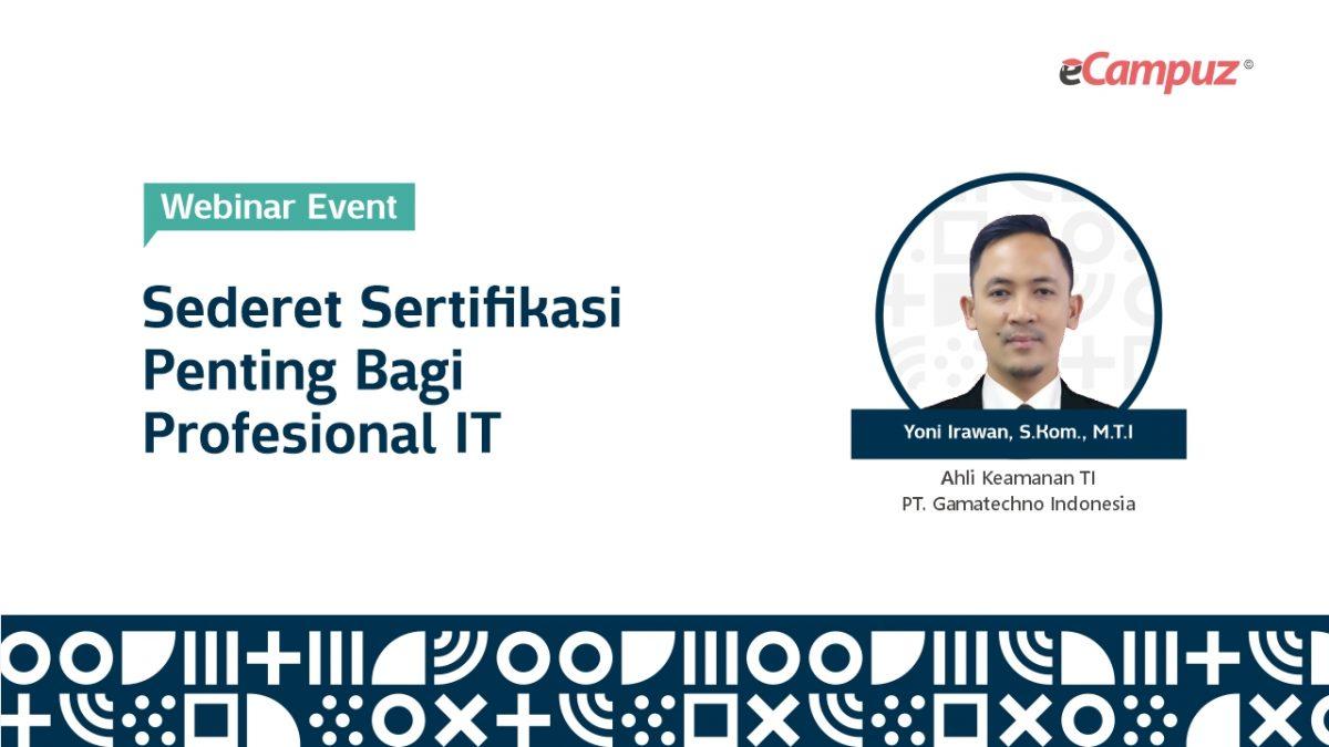 Webinar eCampuz Series 40 'Sederet Sertifikasi Penting bagi Profesional TI'