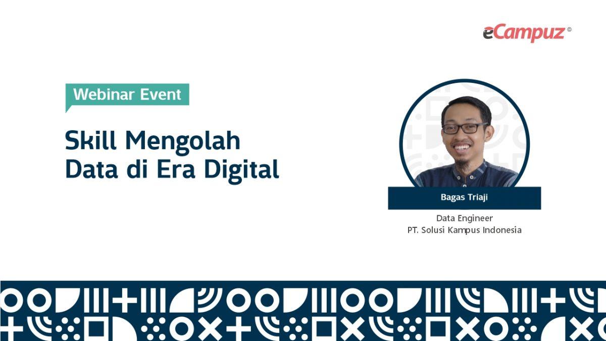 Webinar eCampuz Series 41 'Skill Mengolah Data di Era Digital'